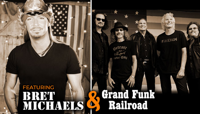 Featuring Bret Michaels & Grand Funk Railroad